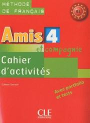 Amis et compagnie 4. Cahier dactivities